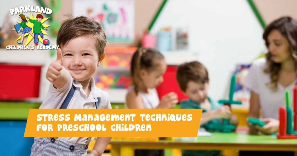 Stress Management Techniques for Preschool Children